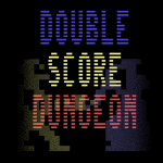 Double Score Dungeon