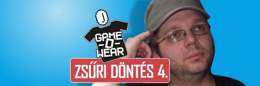 GAME-O-WEAR Zsűri döntés 4. – Komédiás